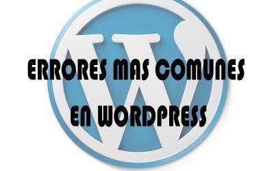 Errores mas comunes en WordPress