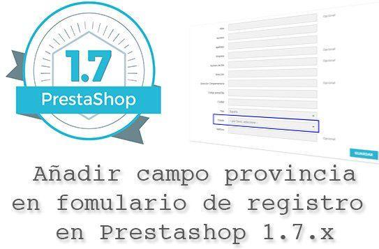 Añadir campo provincia al formulario de registro en Prestashop 1.7.x
