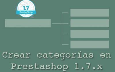 Crear categorías en Prestashop 1.7.x