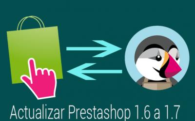 Actualizar Prestashop 1.6 a 1.7