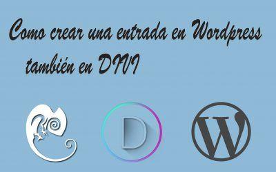 Como crear una entrada en WordPress (en DIVI)