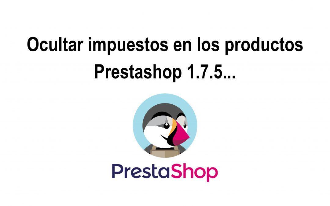 Ocultar impuestos en Prestashop 1.7.5