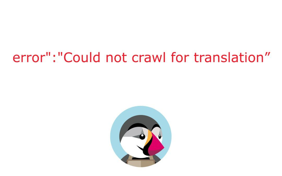 "{""error"":""Could not crawl for translation files:"
