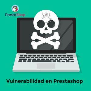 Vulnerabilidad en Prestashop 1.6 | 1.7