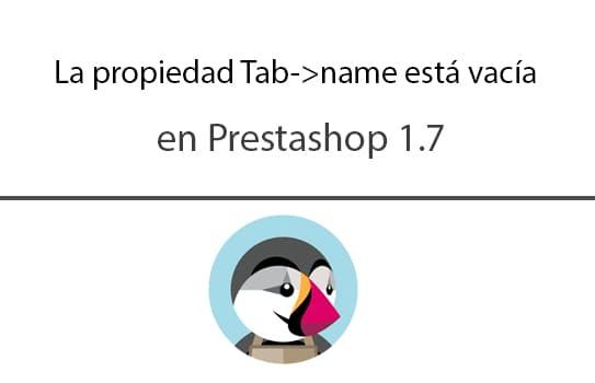 La propiedad Tab->name está vacía en Prestashop 1.7